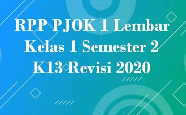 RPP PJOK 1 Lembar Kelas 1 Semester 2 K13 Revisi 2020