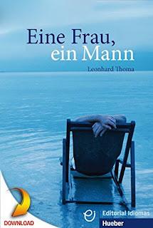 Eine frau, ein mann / Leonhard Thoma