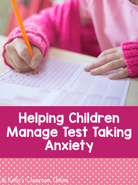 Managing Test Taking Anxiety: Learn about test anxiety in children. Post includes strategies to use at home or school to help children manage stress. Guest post by Allyson Gott. #kellysclassroomonline