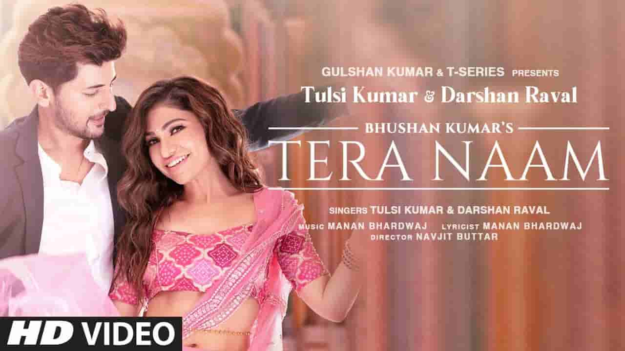 Tera naam lyrics Darshan Raval x Tulsi Kumar Hindi Song