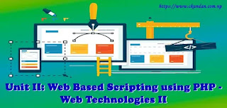 Web Based Scripting using PHP - Web Technologies II