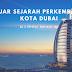 Belajar Sejarah Perkembangan Kota Dubai di 5 Tempat Berikut Ini