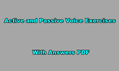 Active and Passive Voice Exercises with Answers PDF