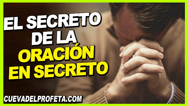 El secreto de la oración en secreto - Citas William Marrion Branham Mensajes