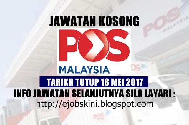 Jawatan Kosong Pos Malaysia Berhad Mei 2017