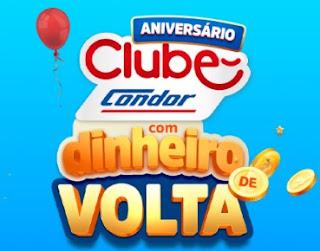 Promoção Condor Supermercado Dinheiro de Volta Aniversário 2020 Clube Condor