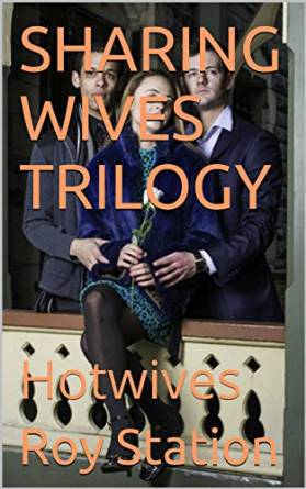Sharing Wives Trilogy