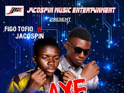 MUSIC: Figo Tofio ft. Jacospin - Aye