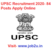UPSC Recruitment 2020, 84 Posts Apply Online