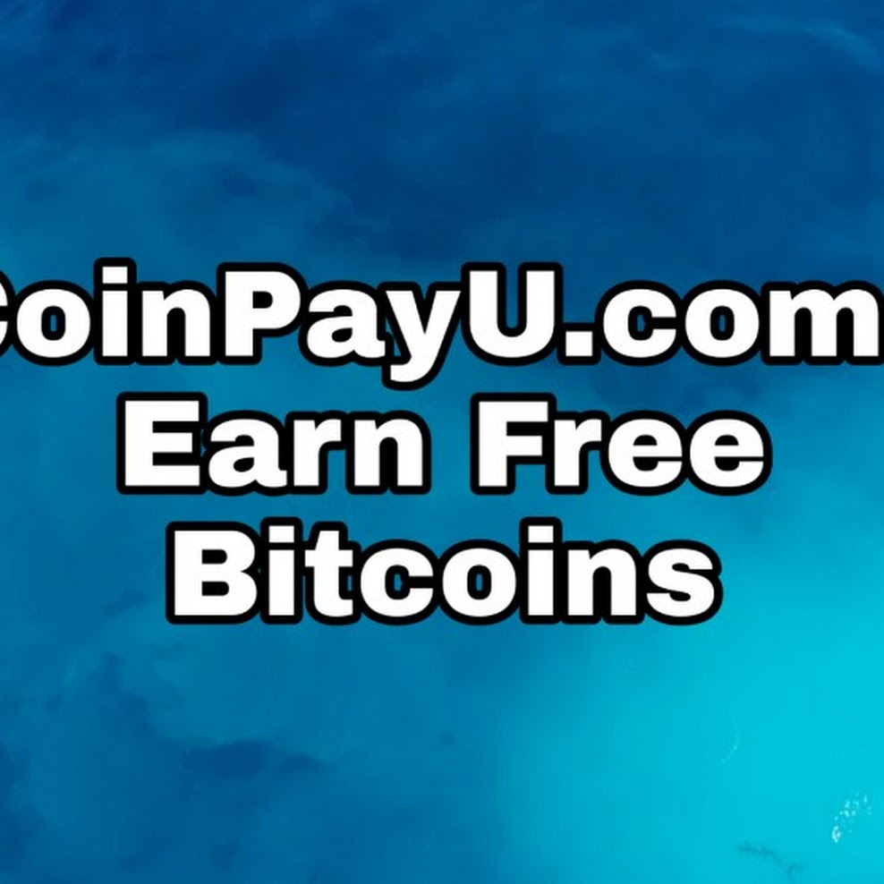 CoinPayU.com: Earn BTC In Coins.ph For Free