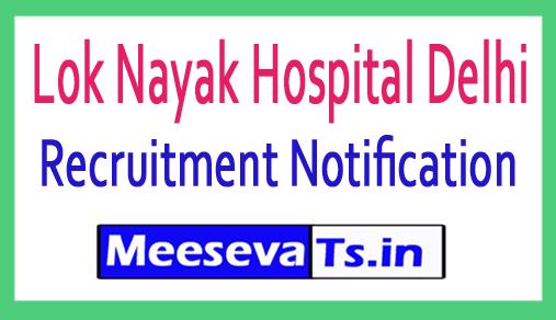 Lok Nayak Hospital Delhi Recruitment