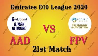 Who will win AAD vs FPV 21st T10 Match