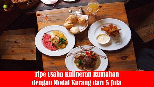 Tipe Usaha Kulineran Rumahan dengan Modal Kurang dari 5 Juta