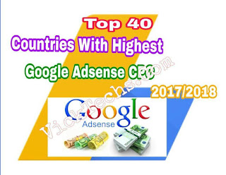 Top 40 Countries With Highest Google Adsense CPC In 2017/2018