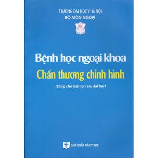 Bệnh Học Ngoại Khoa Chấn Thương Chỉnh Hình (Dùng cho đào tạo sau đại học) ebook PDF-EPUB-AWZ3-PRC-MOBI