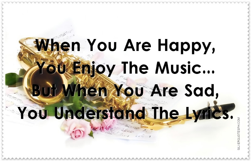 When Your Happy, You Enjoy The Music, Picture Quotes, Love Quotes, Sad Quotes, Sweet Quotes, Birthday Quotes, Friendship Quotes, Inspirational Quotes, Tagalog Quotes