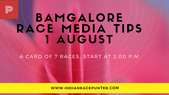 Bangalore Race Media Tips 1st August,  free indian horse racing tips, trackeagle, racingpulse