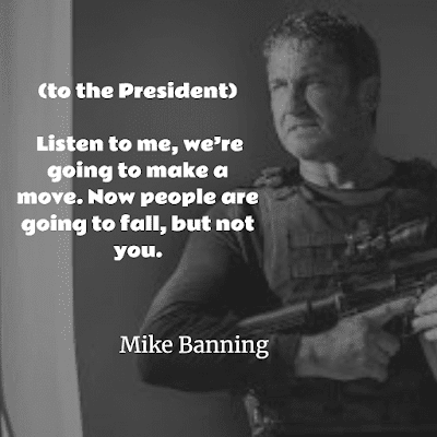 Top Quotes of Angel Has Fallen 2019