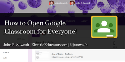 How to Open Google Classroom for Everyone!