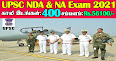 UPSC Recruitment 2021 400 NDA & NA (I) Posts