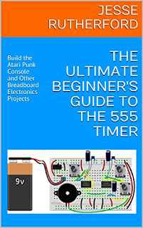 Ultimate Beginner's Guide to the 555 Timer book. Atari Punk Console on a breadboard.