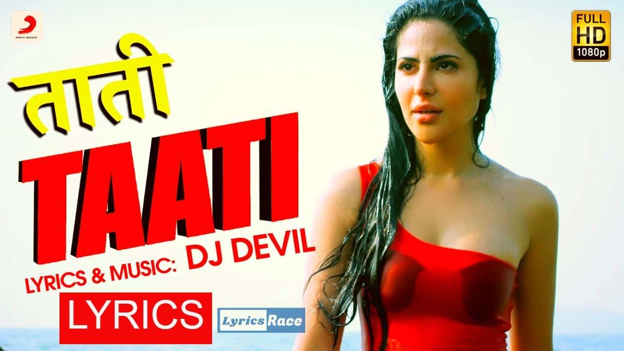 Taati Lyrics – Dj Devil