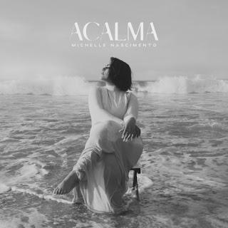 Acalma - Michelle Nascimento