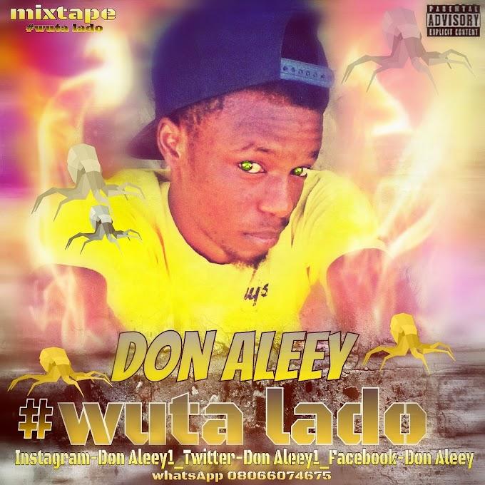 Wuta Lado | Don Aleey