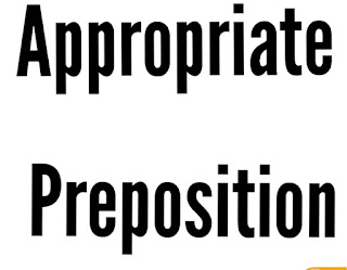 Appropriate Preposition Example