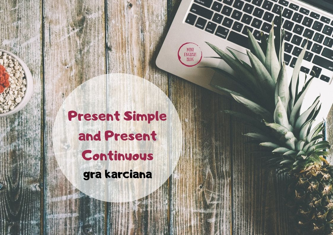 Gra karciana 4 w 1. Present Simple & Present Continuous