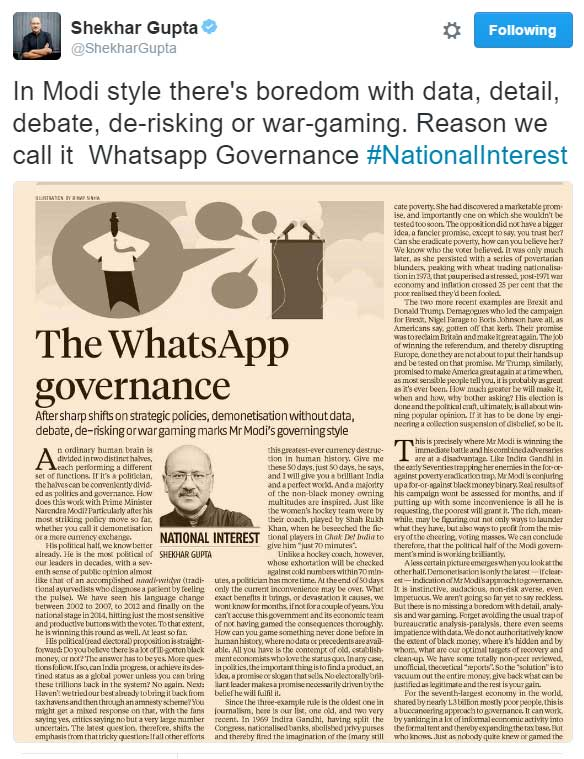 In Modi style there's boredom with data, detail, debate, de-risking or war-gaming. Reason we call it  Whatsapp Governance - Shekhar Gupta