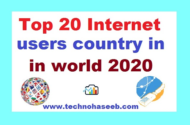Top 20 Internet Users Countries in 2020 [updated]