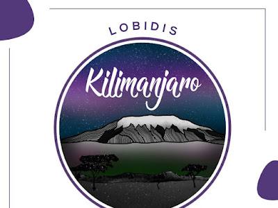 DOWNLOAD MP3:  Lobidis - Kilimanjaro [Prod by Gene6ix]