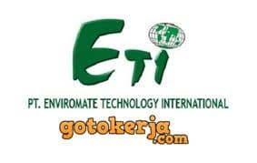 Lowongan Kerja PT. Enviromate Technology International