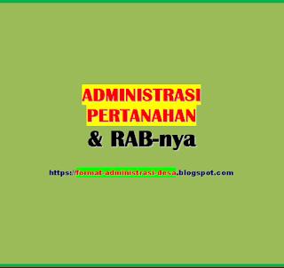 "<img src=""https://1.bp.blogspot.com/-HQ9St1L3KCo/XZ71rgI1Z4I/AAAAAAAABag/iUrP4KJI7wYmXgWmz4zmgrcI9_Y29o4jwCPcBGAYYCw/s320/administrasi-pertanahan.png"" alt=""Administrasi pertanahan dan contoh RAB""/>"