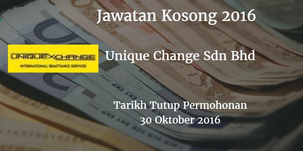 Jawatan Kosong Unique Change Sdn Bhd 30 Oktober 2016