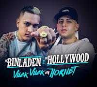 Baixar Vuck Vuck Da Hornet MC Bin Laden e MC Hollywood Mp3 Gratis