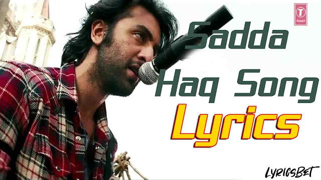 Sadda Haq Lyrics
