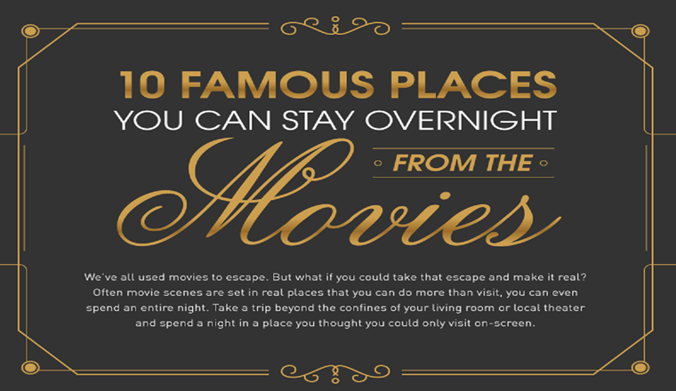 10 Famous Places You Can Stay From the Movies #infographic