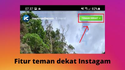 Cara menggunakan fitur teman dekat di Instagram