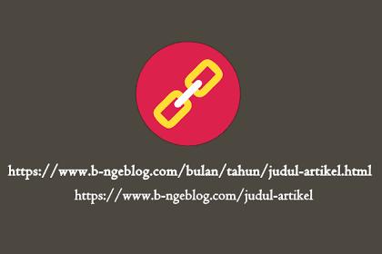 Cara Menghilangkan Bulan Dan Tahun Pada URL Postingan Blogger