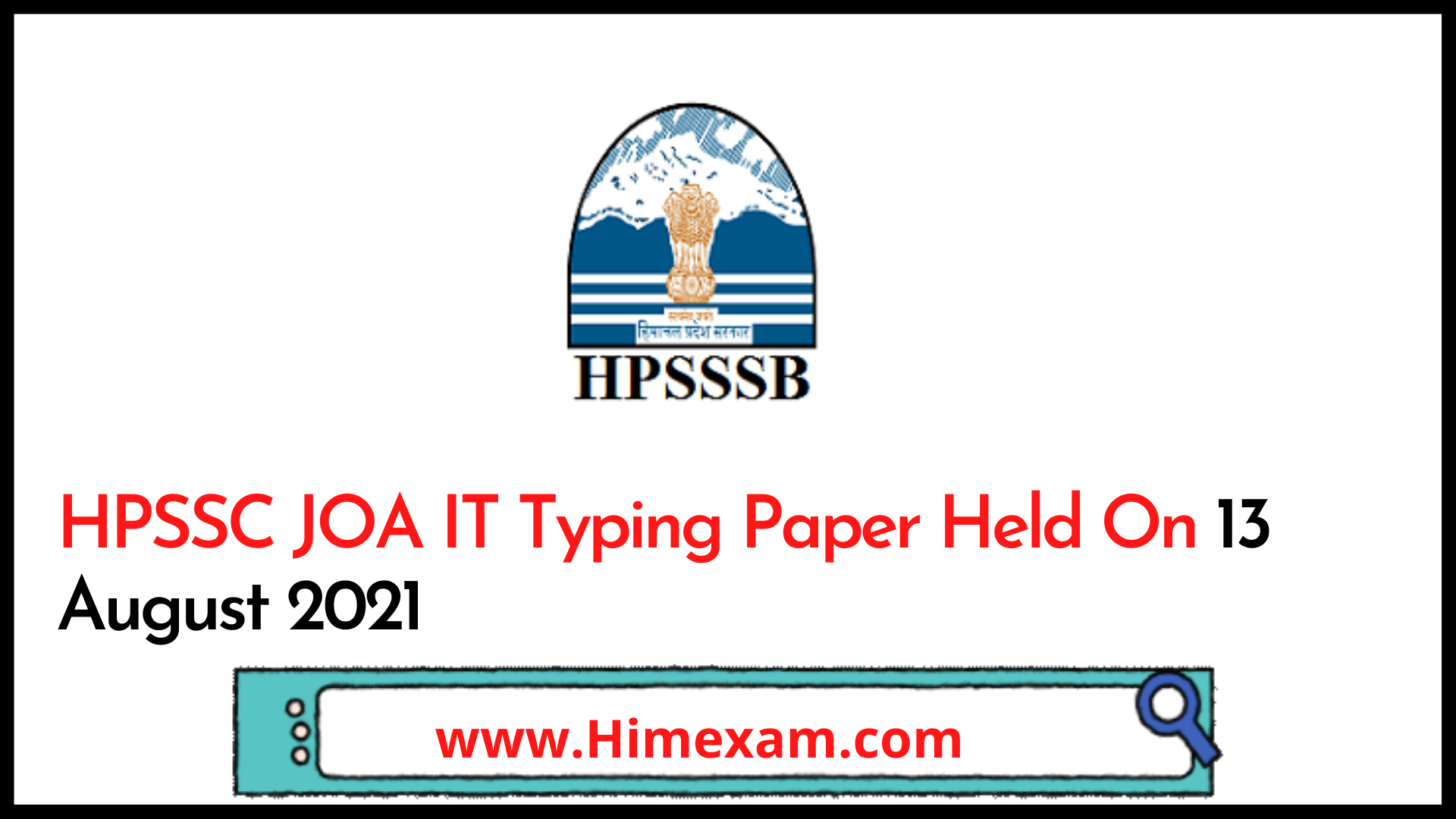 HPSSC JOA IT Typing Paper Held On 13 August 2021