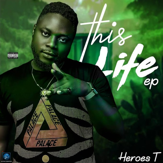 Download MP3: Heroes T - This Life [EP]