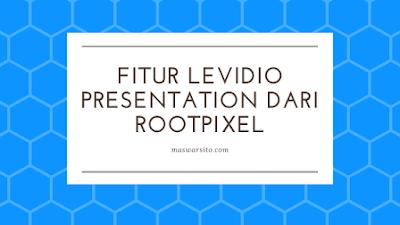 Levidio Presentation, Template Power Point Terbaik Untuk Membuat Presentasi