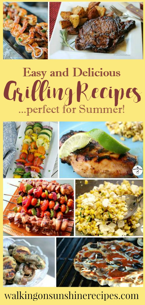 Summer Grilling Recipes | Walking on Sunshine | Grilled Vegetables | Grilled Pizza | Grilled Chicken and Steak