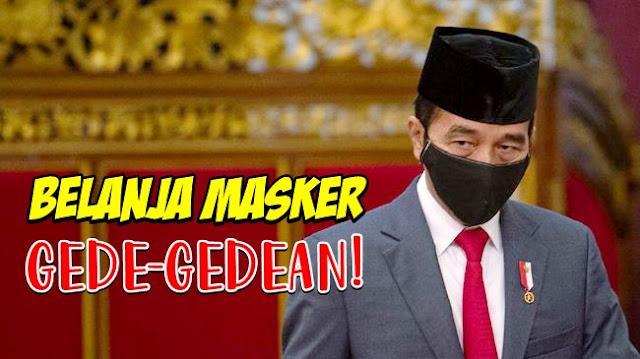 Jokowi Minta Pemda Belanja Masker Gede-gedean, Pertanda Apa Lagi Ini?