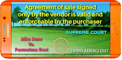 Agreement of sale signed only by the vendor was valid and enforceable by the purchaser