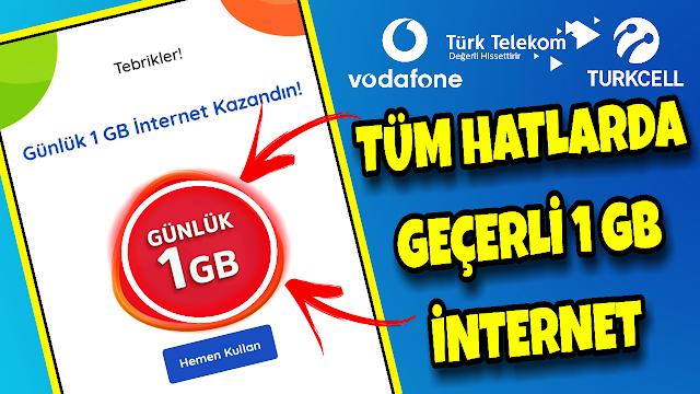Tüm Hatlarda Geçerli 1 GB internet
