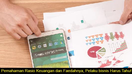 Pemahaman Rasio Keuangan dan Faedahnya, Pelaku bisnis Harus Tahu!