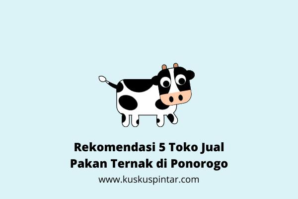 Jual Pakan Ternak di Ponorogo